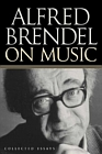 Alfred Brendel in Music